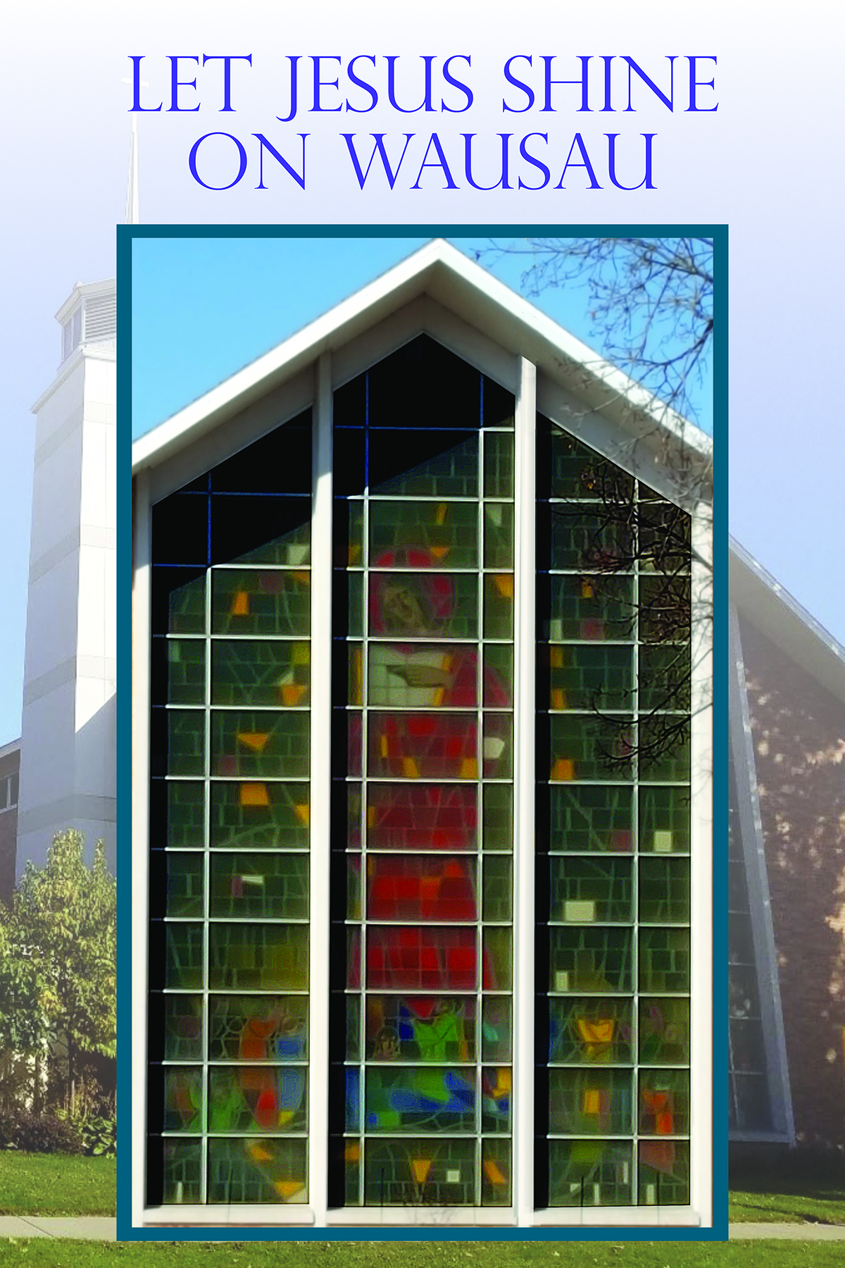 First United Methodist Church - Wausau Wisconsin Live and Share